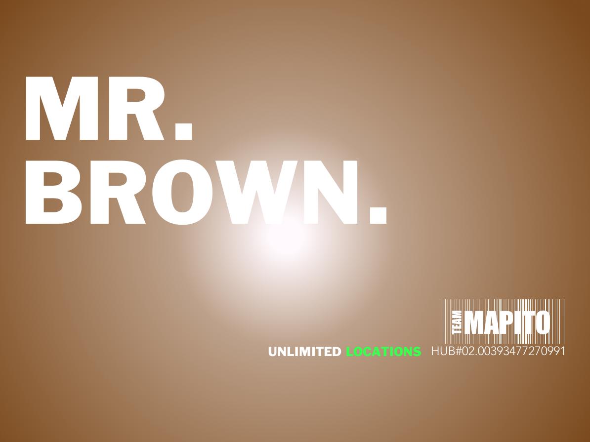 Mr. Brown TEAM MAPITO
